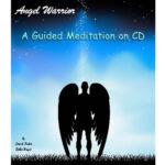 Angel Warrior Guided Meditation