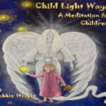 Child Light Ways Meditation