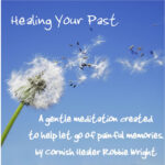 Healing Your Past Meditation