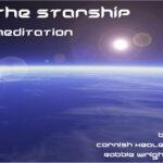 The Starship Guided Meditation